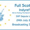Indyref2 Full Scottish 24-07-2016