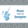 Music from the Dungeon